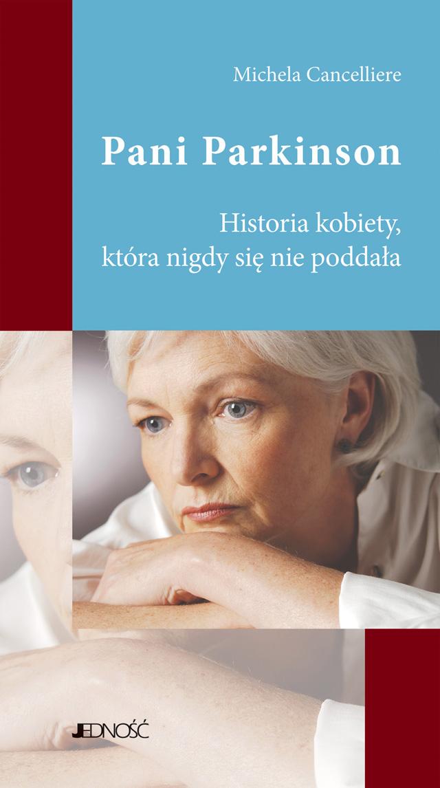 Pani Parkinson. Historia kobiety, która nigdy się nie poddała ebook
