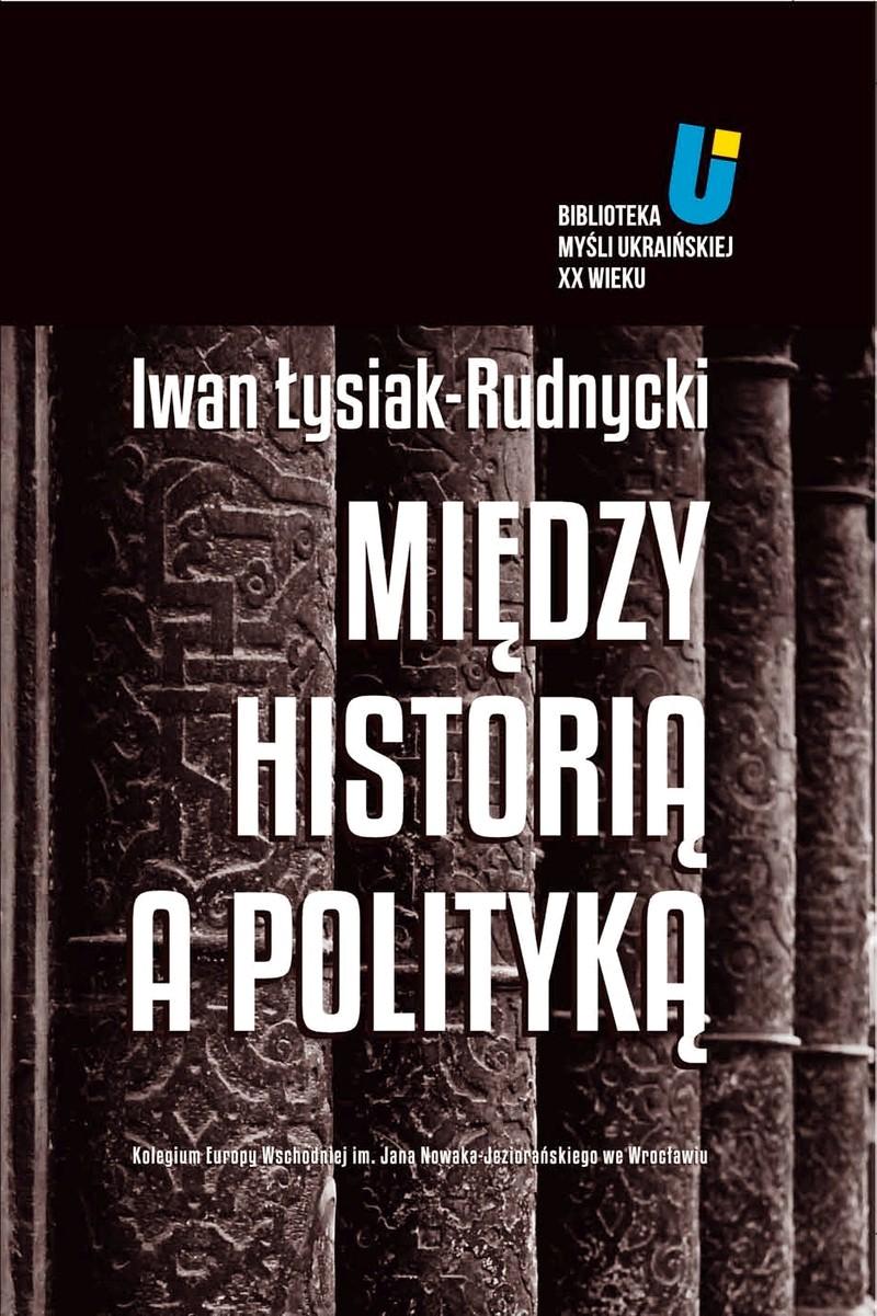 Między historią a polityką ebook