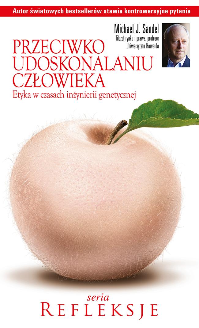 :: Przeciwko udoskonalaniu człowieka - e-book ::