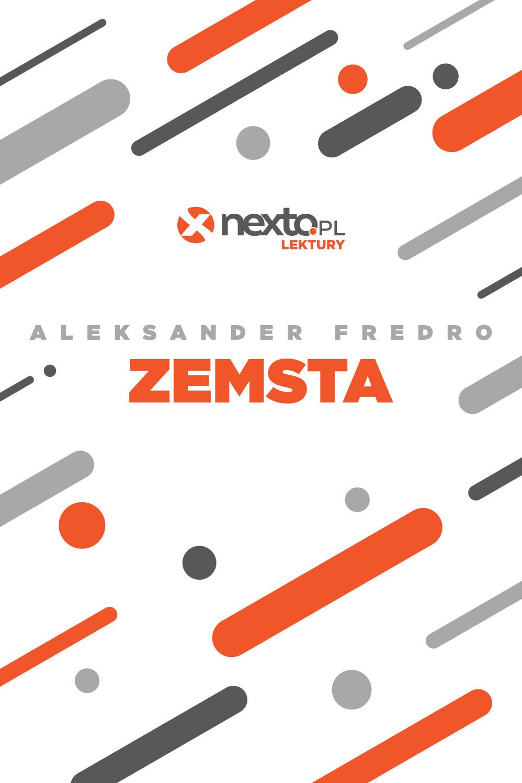 Zemsta - ebook – Aleksander Fredro, NetPress Digital Sp. z o.o., ebook, klasyka literatury, darmowe ebooki, eksiążki, pdf, epartnerzy.com - POBIERZ ZA DARMO