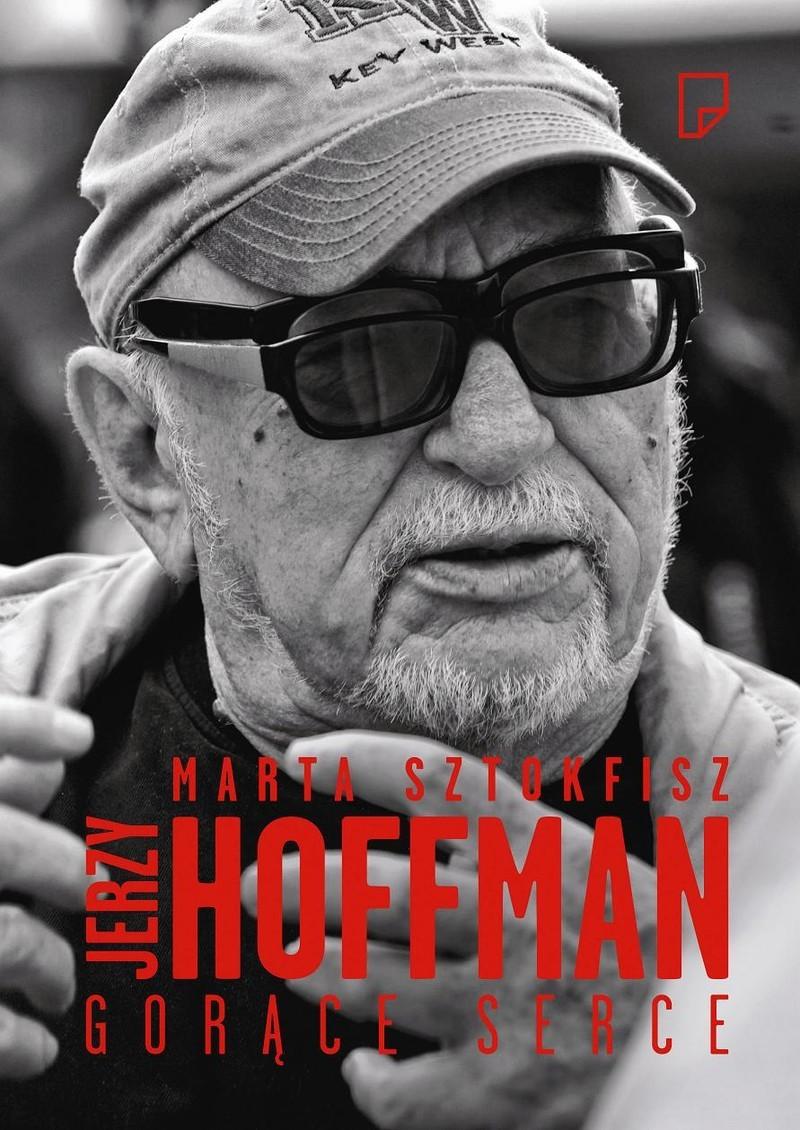 Jerzy Hoffman. Gorące serce ebook