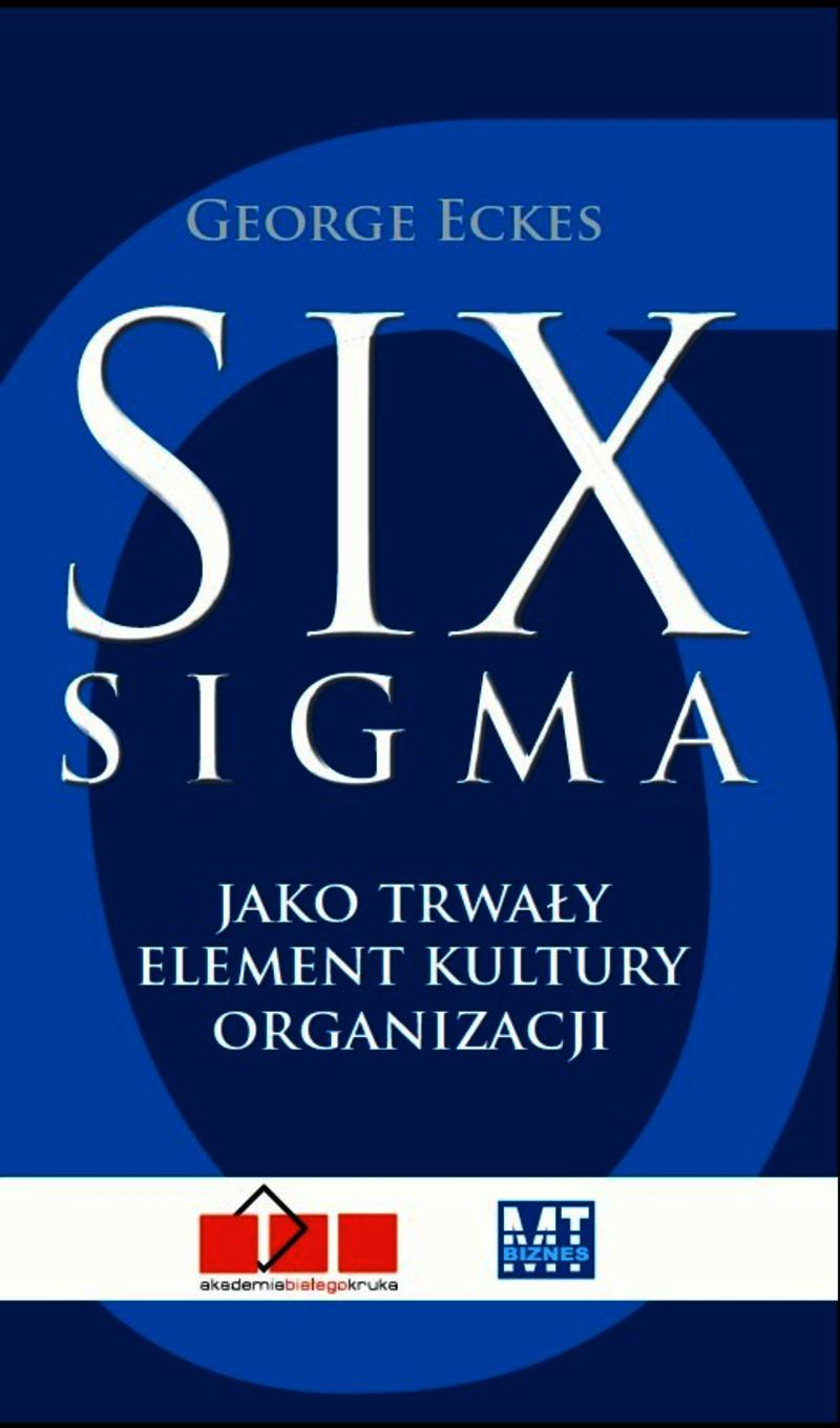 Six Sigma jako trwały element organizacji ebook