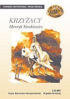Krzyżacy, Henryk Sienkiewicz, MTJ - książka audio, audiobook, lektura