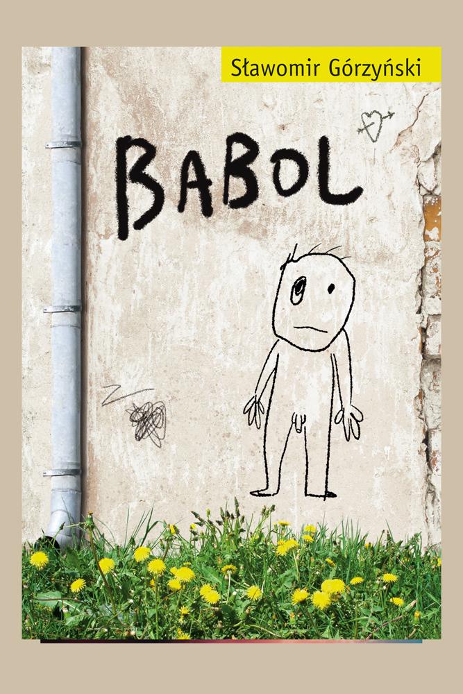 Babol - ebook – Sławomir Górzyński, MUZA S.A., ebook, eksiążki, obyczajowe, powieść, epartnerzy.com