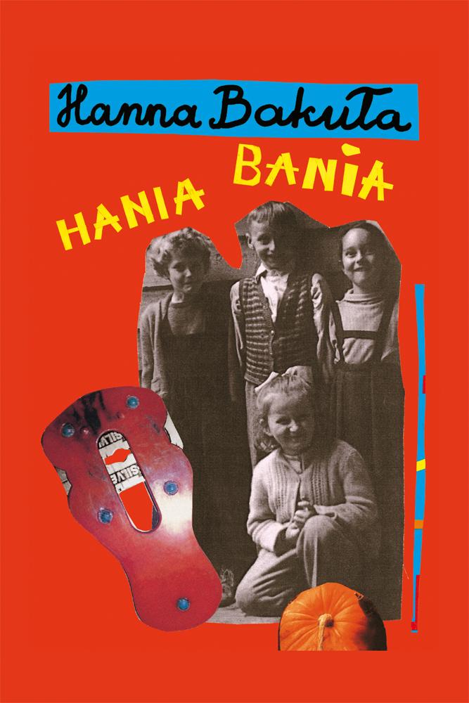 Hania Bania - ebook – Hanna Bakuła, MUZA S.A., ebook, eksiążki, dla dzieci i młodzieży, mp3, epartnerzy.com