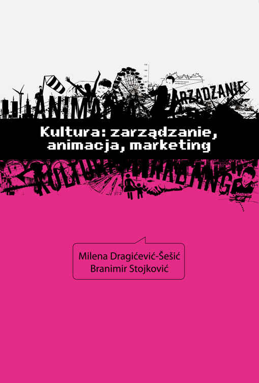 Kultura: zarządzanie, animacja, marketing ebook