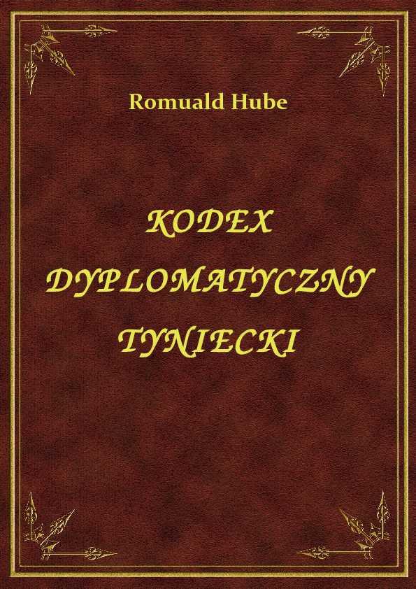 Kodex Dyplomatyczny Tyniecki ebook