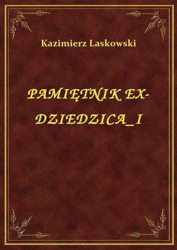 Pamiętnik Ex-Dziedzica I ebook