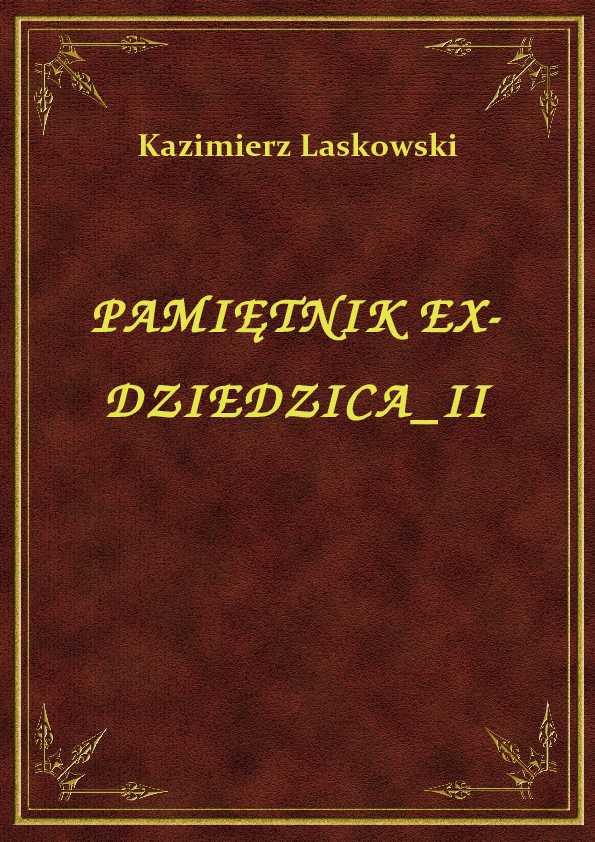 Pamiętnik Ex-Dziedzica II ebook