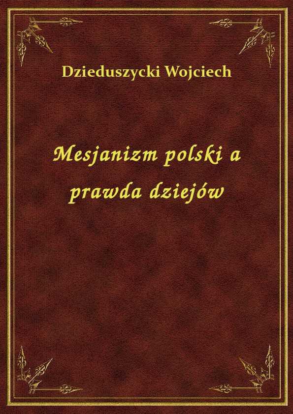 Mesjanizm polski a prawda dziejów ebook