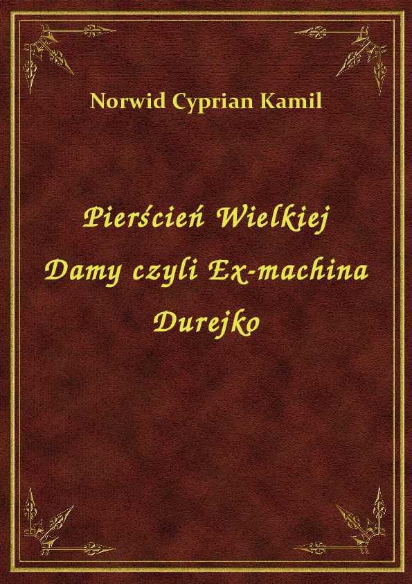 Pierścień Wielkiej Damy czyli Ex-machina Durejko ebook