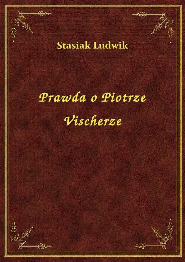Prawda o Piotrze Vischerze ebook