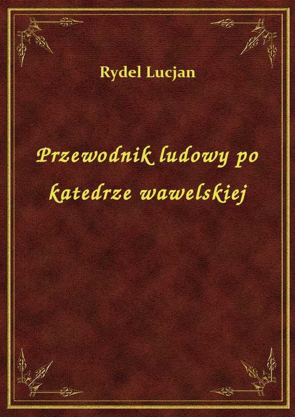 Przewodnik ludowy po katedrze wawelskiej ebook