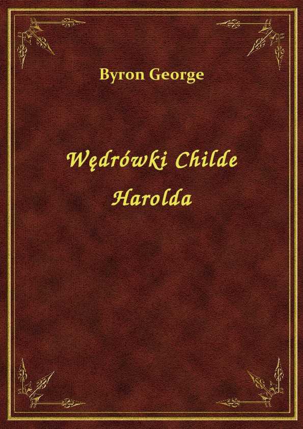 Wędrówki Childe Harolda ebook