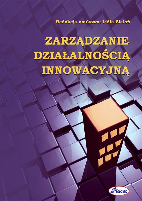 Zarządzanie działalnością innowacyjną ebook