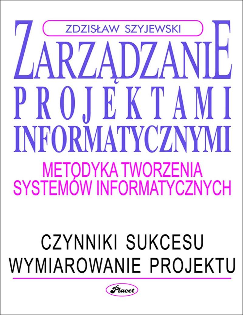 Zarządzanie projektami informatycznymi ebook