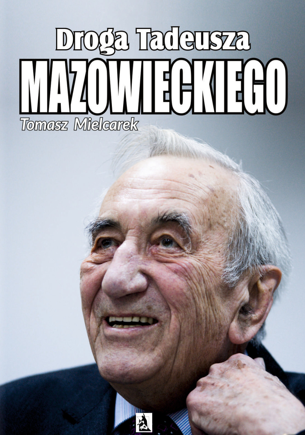 Droga Tadeusza Mazowieckiego ebook
