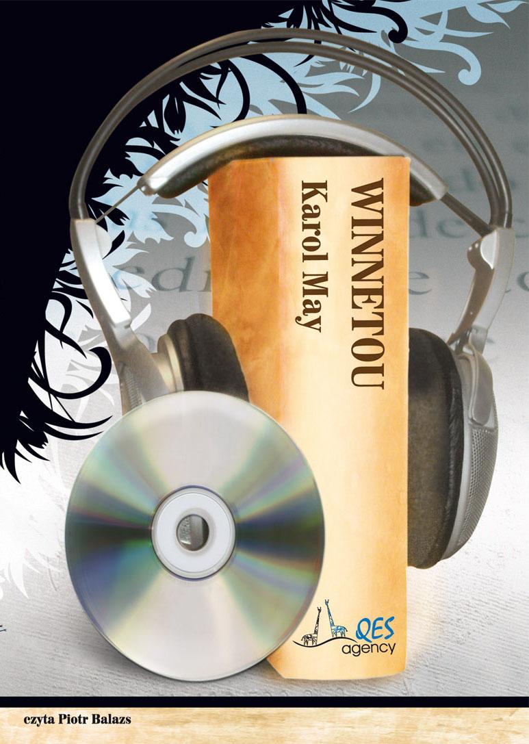 Winnetou - audiobook – Karol May, QES Agency, audiobook, książki audio, obyczajowe, powieść, literatura piękna, dla dzieci i młodzieży, przygodowe, marynistyka, mp3, epartnerzy.com