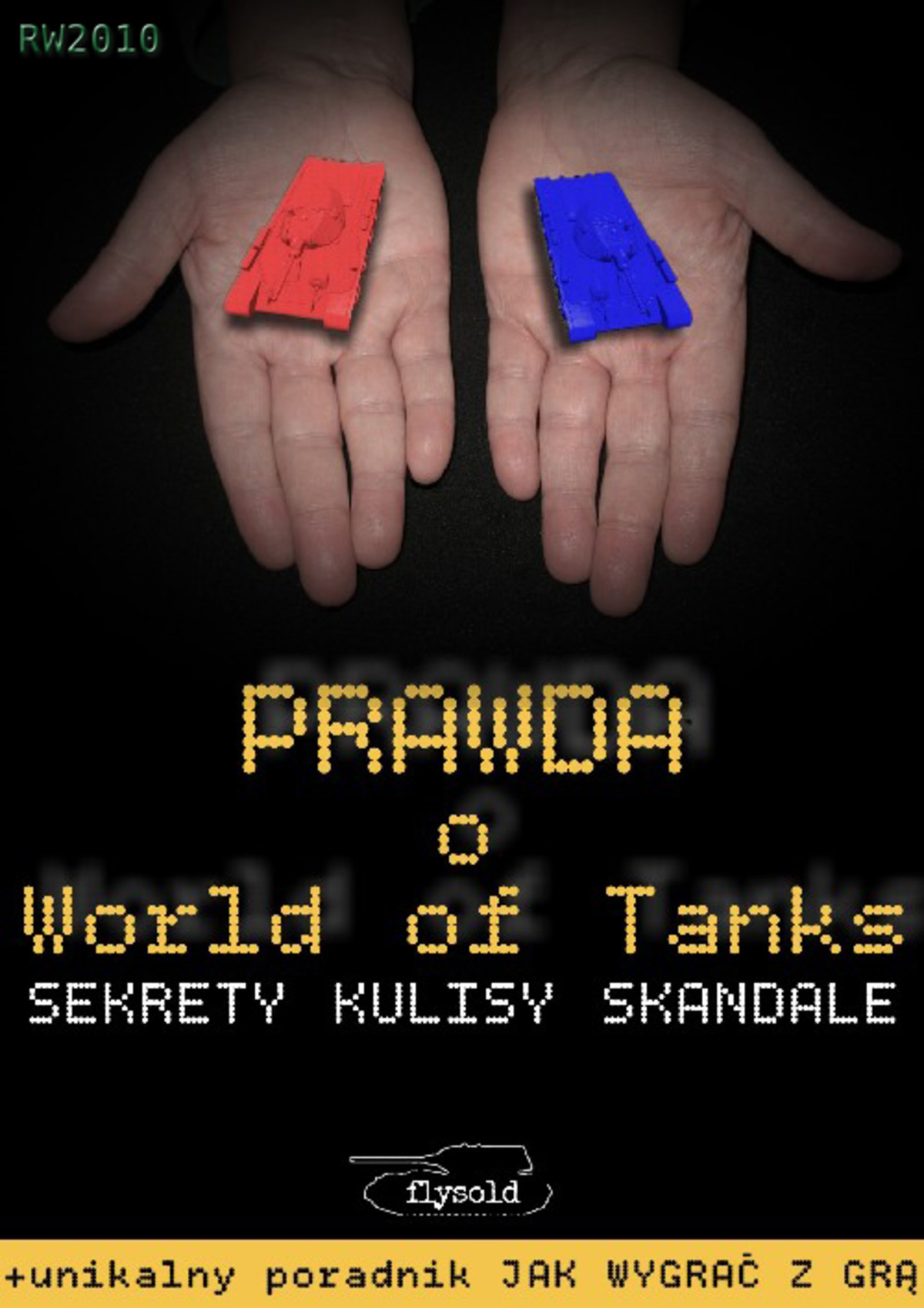 Prawda o World of Tanks. Sekrety, kulisy, skandale ebook