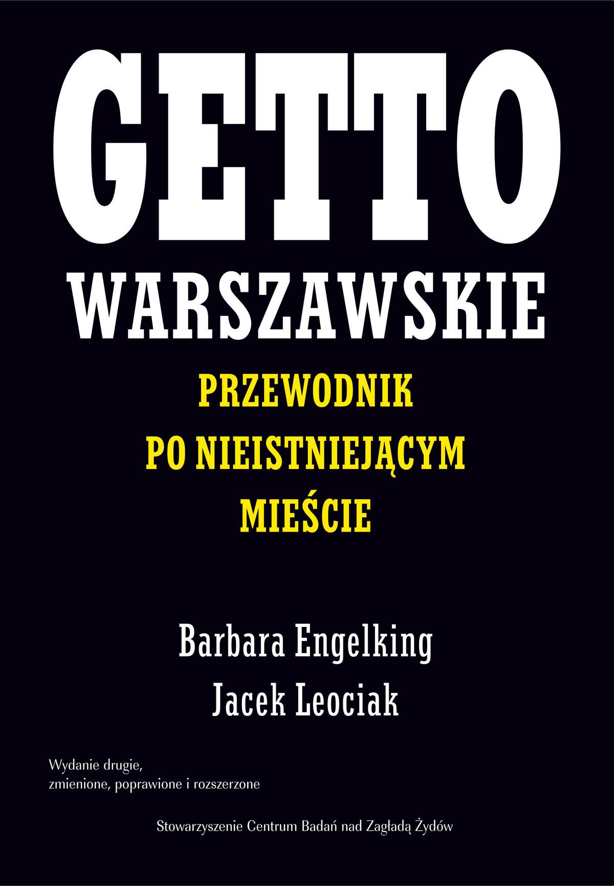 Getto warszawskie. Przewodnik po nieistniejącym mieście ebook