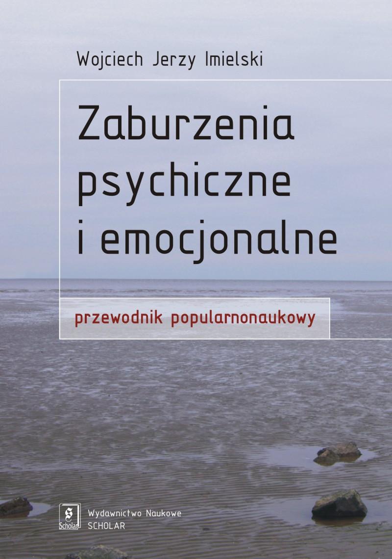 Zaburzenia psychiczne i emocjonalne. Przewodnik popularnonaukowy ebook