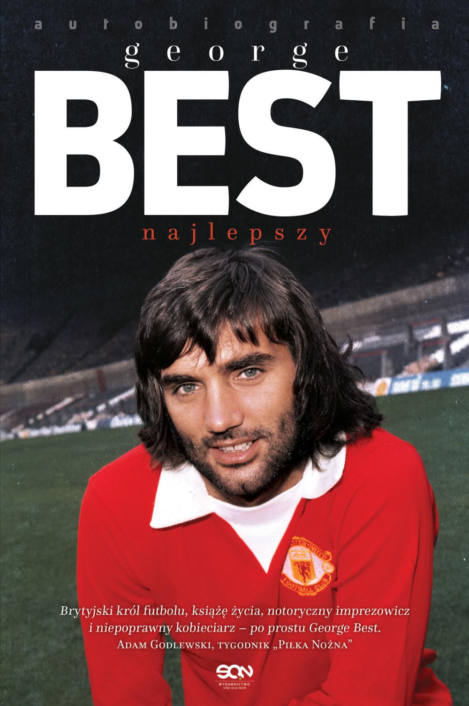 George Best. Najlepszy. Autobiografia ebook