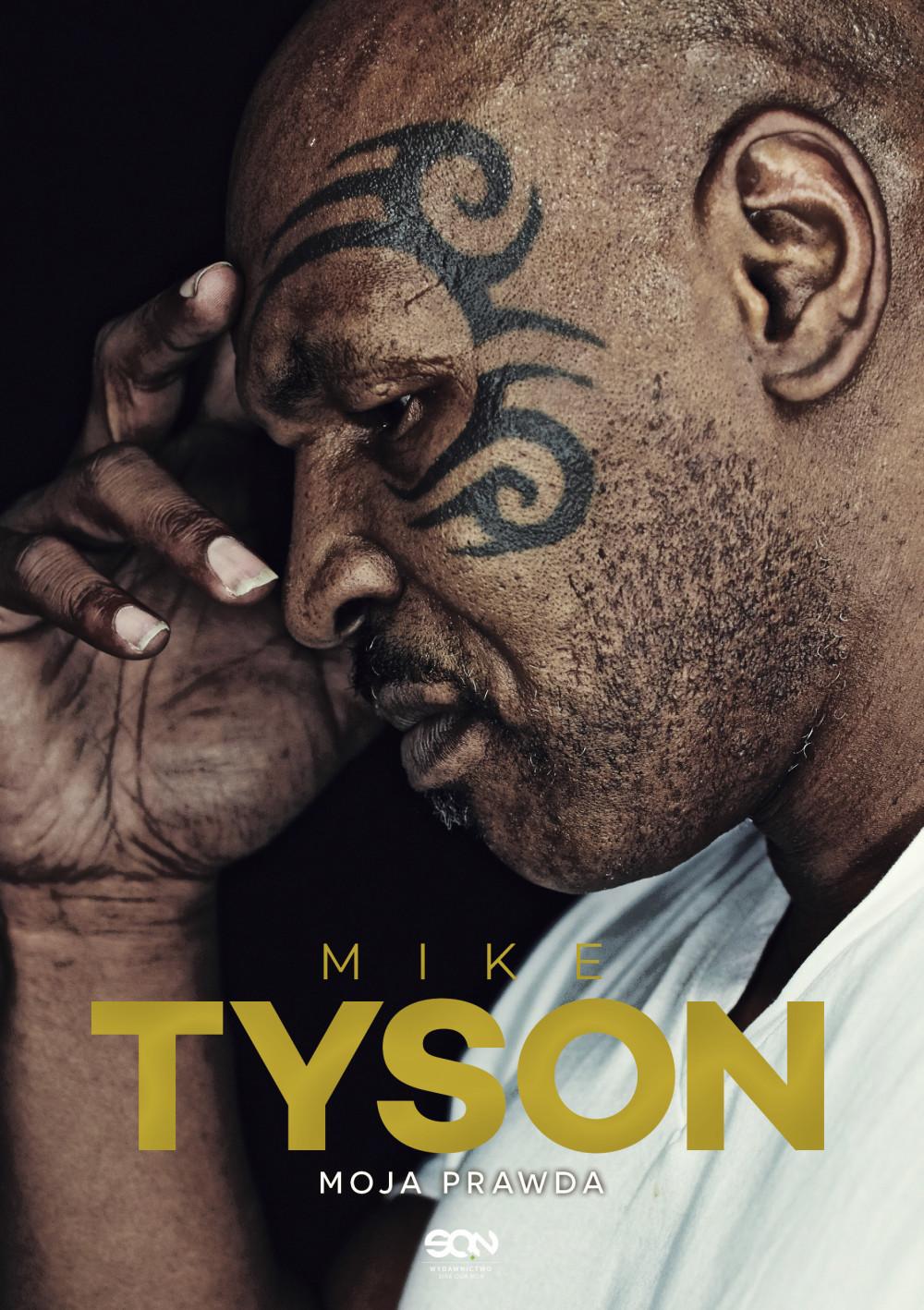 Mike Tyson. Moja prawda ebook
