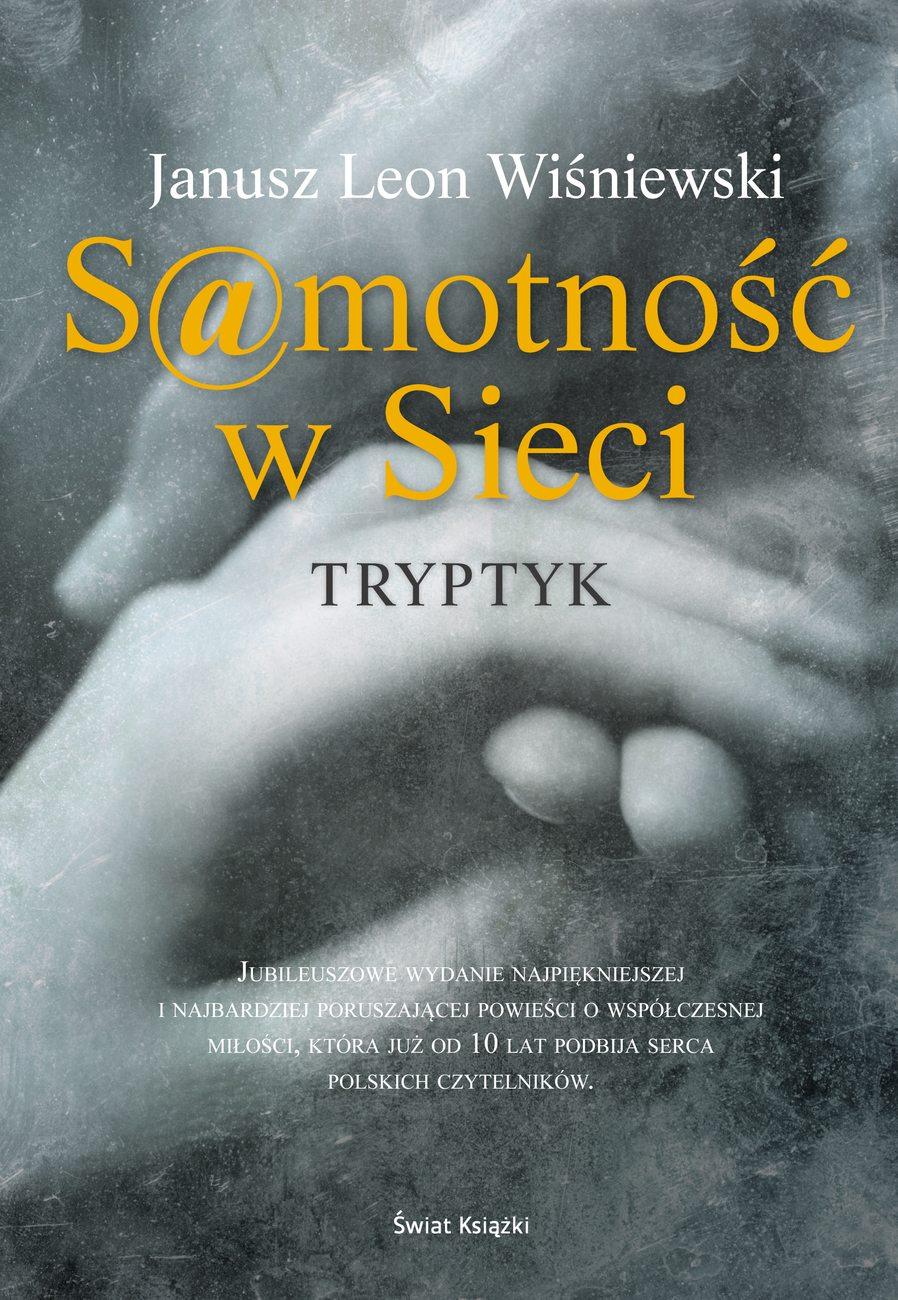 Samotność w sieci. Tryptyk - ebook – Janusz L. Wiśniewski, Świat Książki, ebook, eksiążki, tryptyk, obyczajowe,  epartnerzy.com