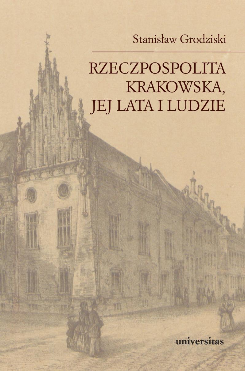 Rzeczpospolita Krakowska, jej lata i ludzie ebook