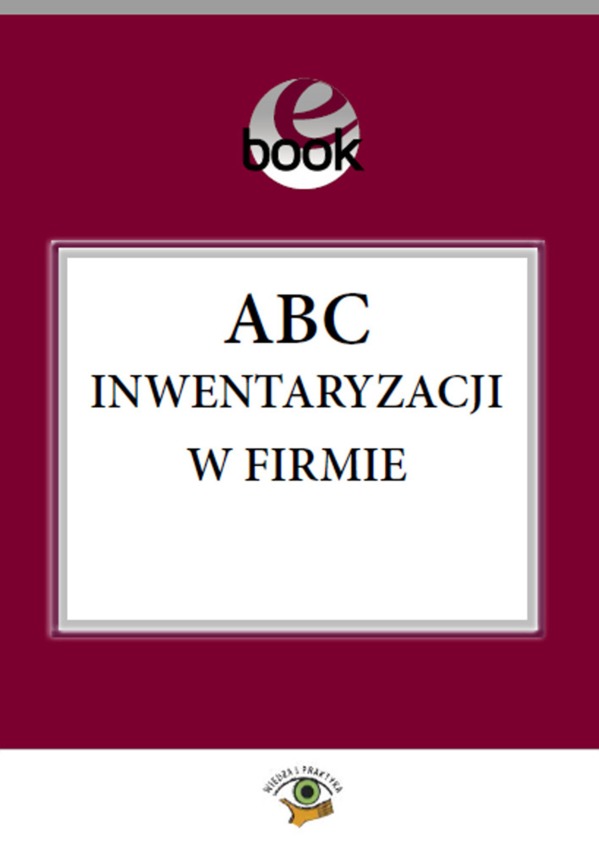 ABC inwentaryzacji w firmie ebook