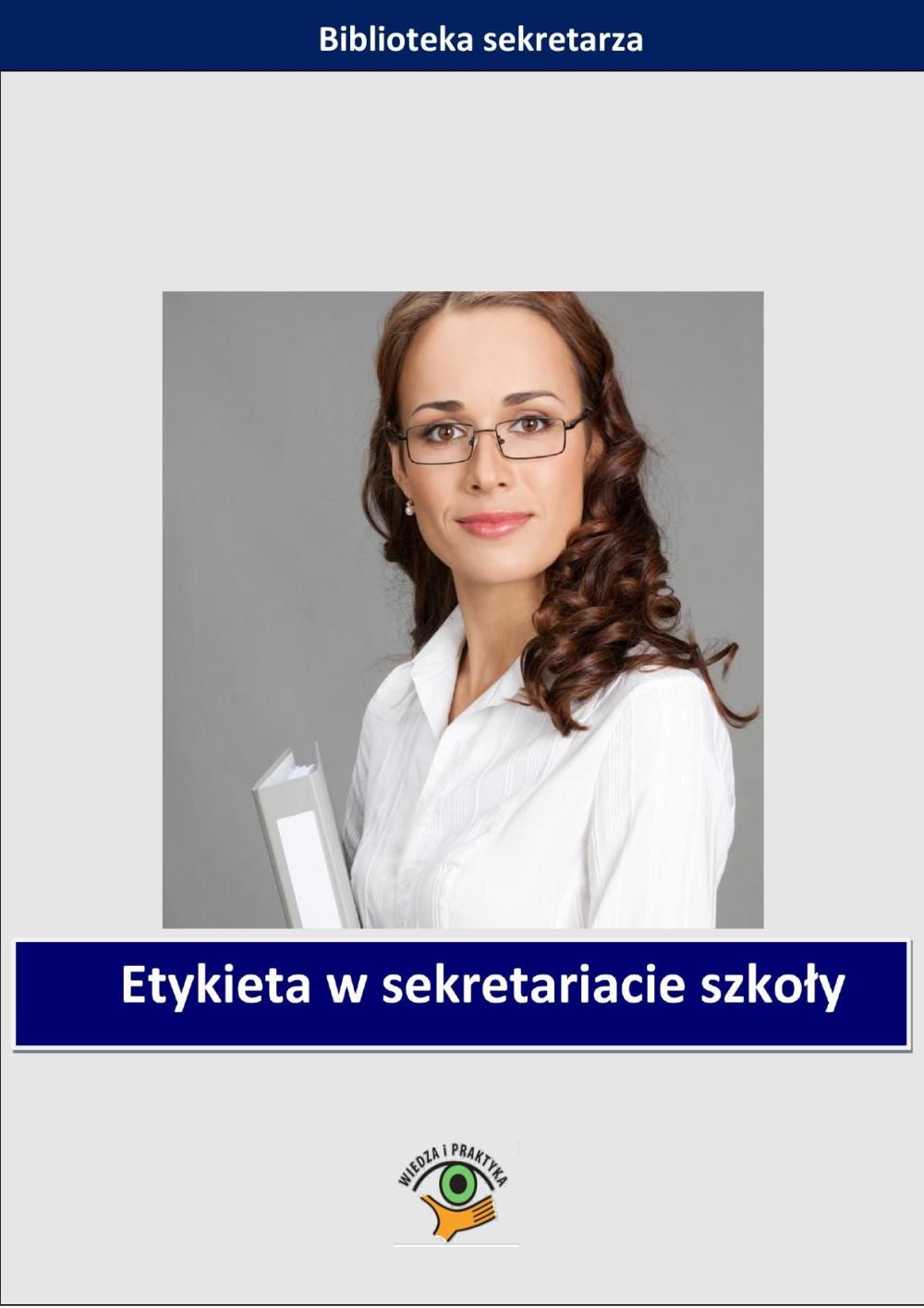 Etykieta w sekretariacie szkoły ebook