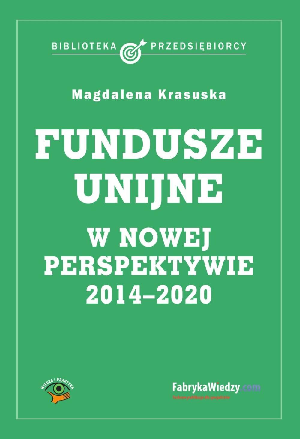 :: Fundusze unijne w nowej perspektywie - ebook - pobierz e-book ::