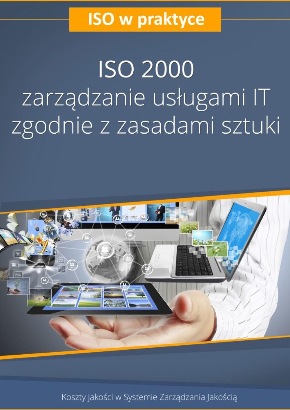 ISO 20000 - zarządzanie usługami IT zgodnie z zasadami sztuki - wydanie II ebook