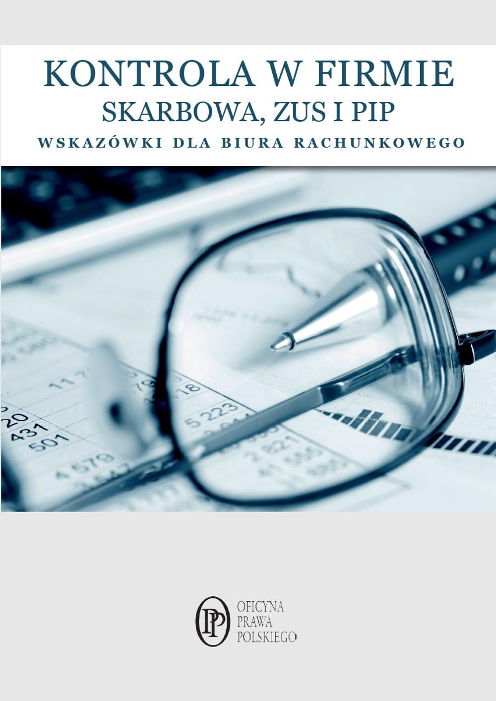 Kontrole w firmie SKARBOWA, PIP ZUS wskazówki dla biur rachunkowych ebook