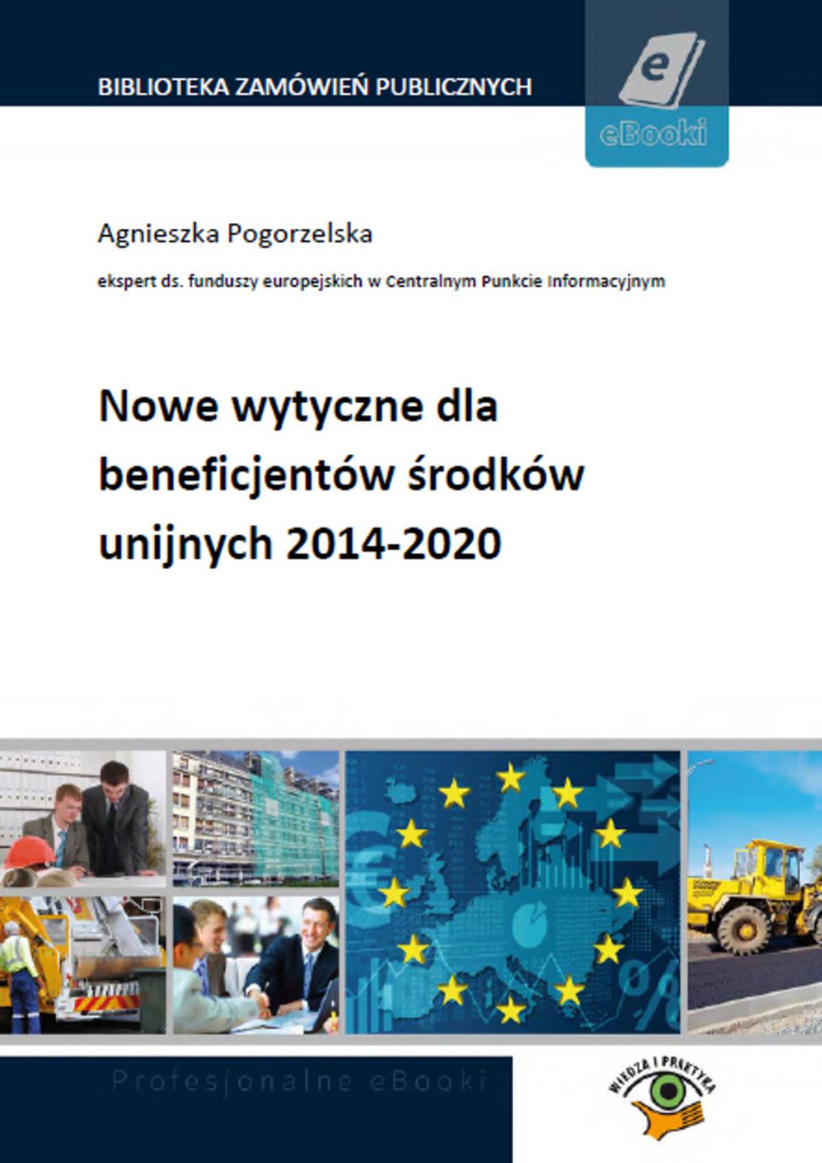 :: Nowe wytyczne dla beneficjentów środków unijnych 2014-2020 - e-book ::