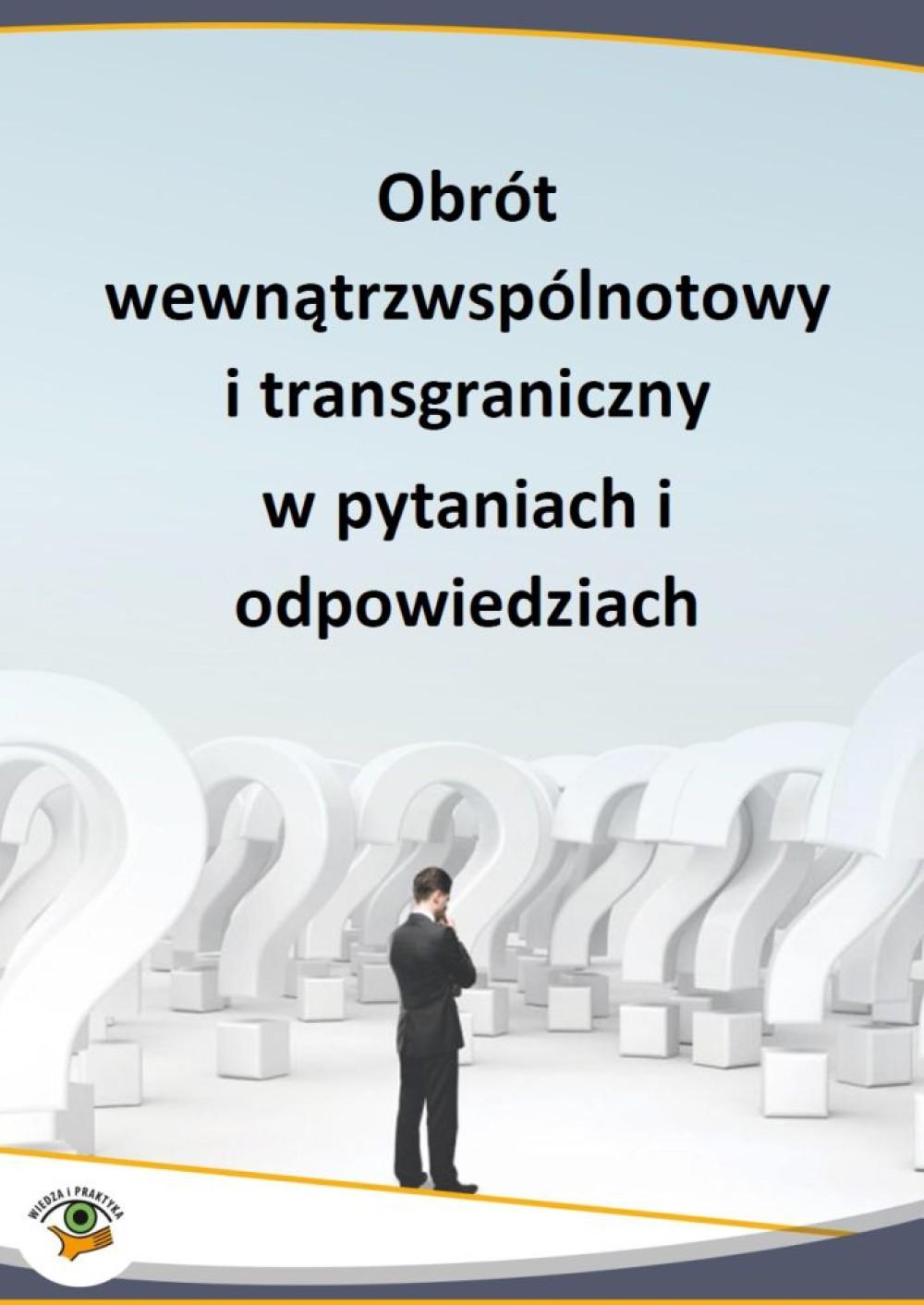 Obrót wewnątrzwspólnotowy i transgraniczny w pytaniach i odpowiedziach ebook