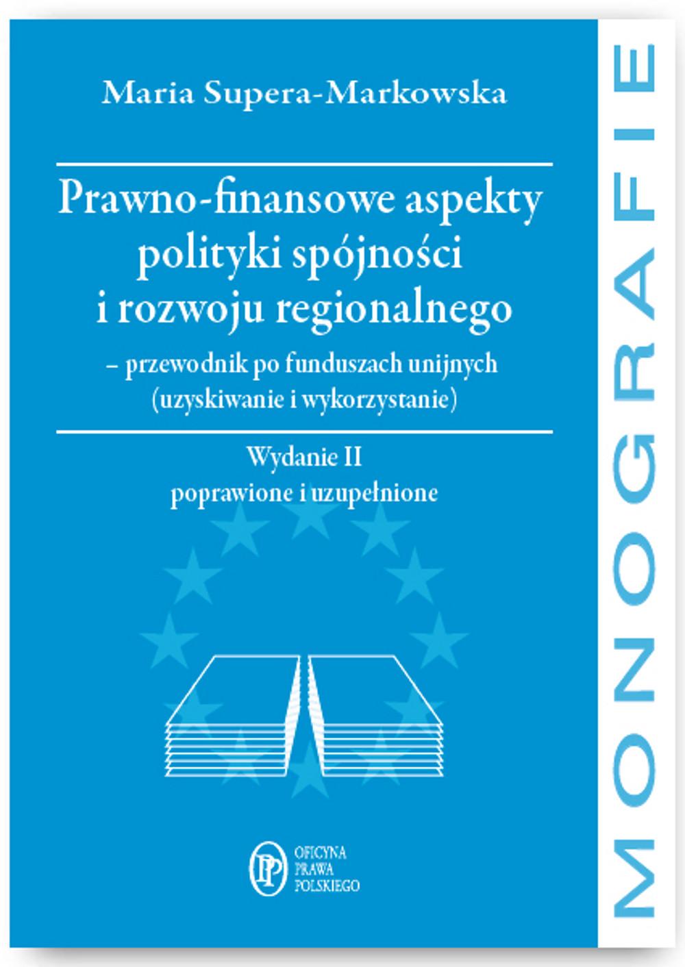 :: Prawno-finansowe aspekty polityki spójności i rozwoju regionalnego - e-book ::