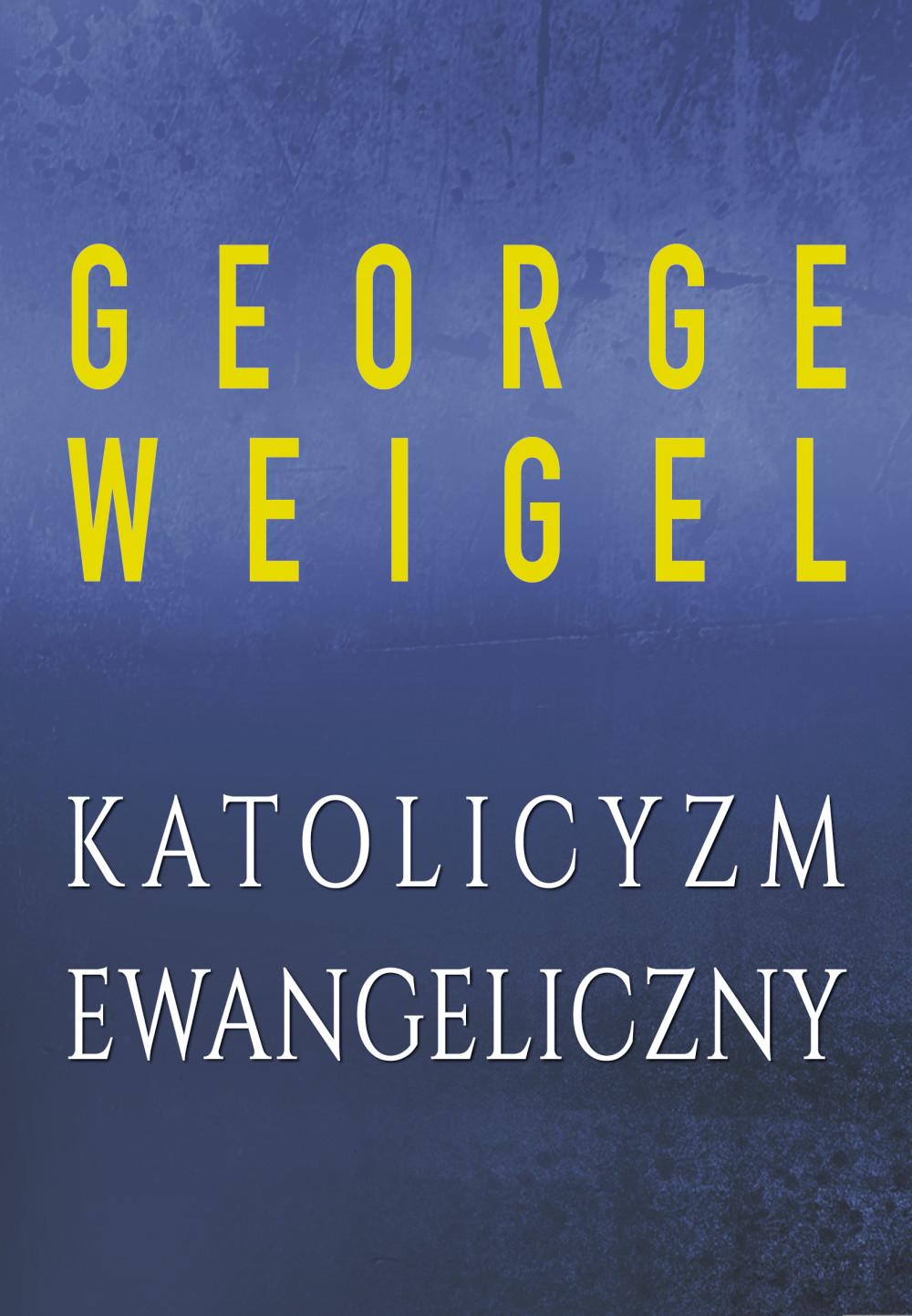 Katolicyzm ewangeliczny ebook