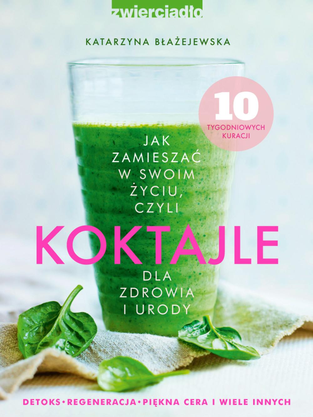 :: KOKTAJLE DLA ZDROWIA I URODY cz.1 - e-book ::