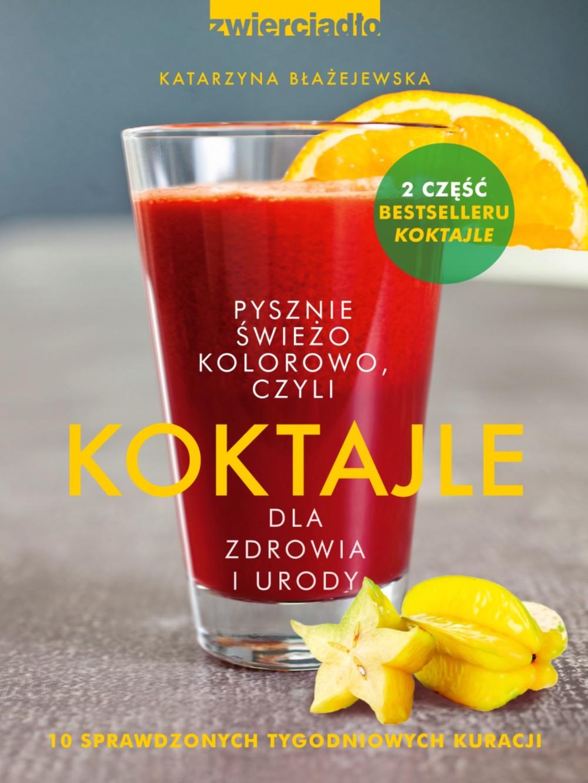 :: KOKTAJLE DLA ZDROWIA I URODY cz.2 - e-book ::